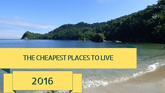 The cheapest places to live in the world 2016 for The best places to live in the world