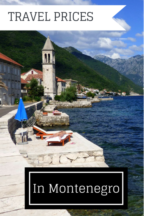 Travel prices in Montenegro, a great European traveler bargain in the Balkans, on the Adriatic Sea