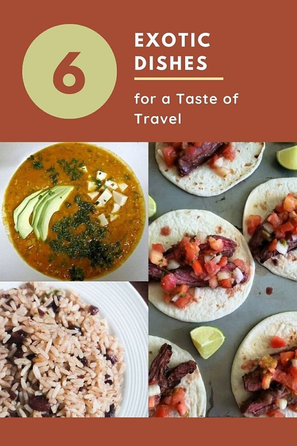 Exotic dishes from around the world to make for a taste of travel